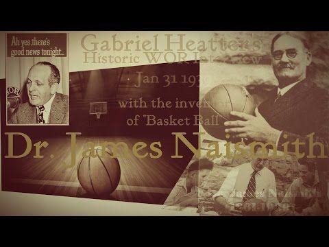 History of Basketball & Dr. Naismith