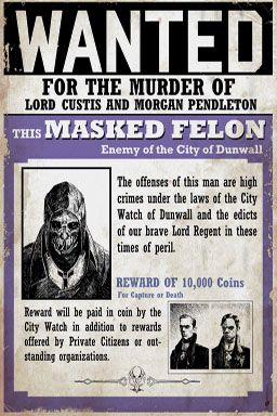 Wanted Poster - Corvo/The Masked Felon's Bounty For the murder of Lord Custis and Morgan Pendleton
