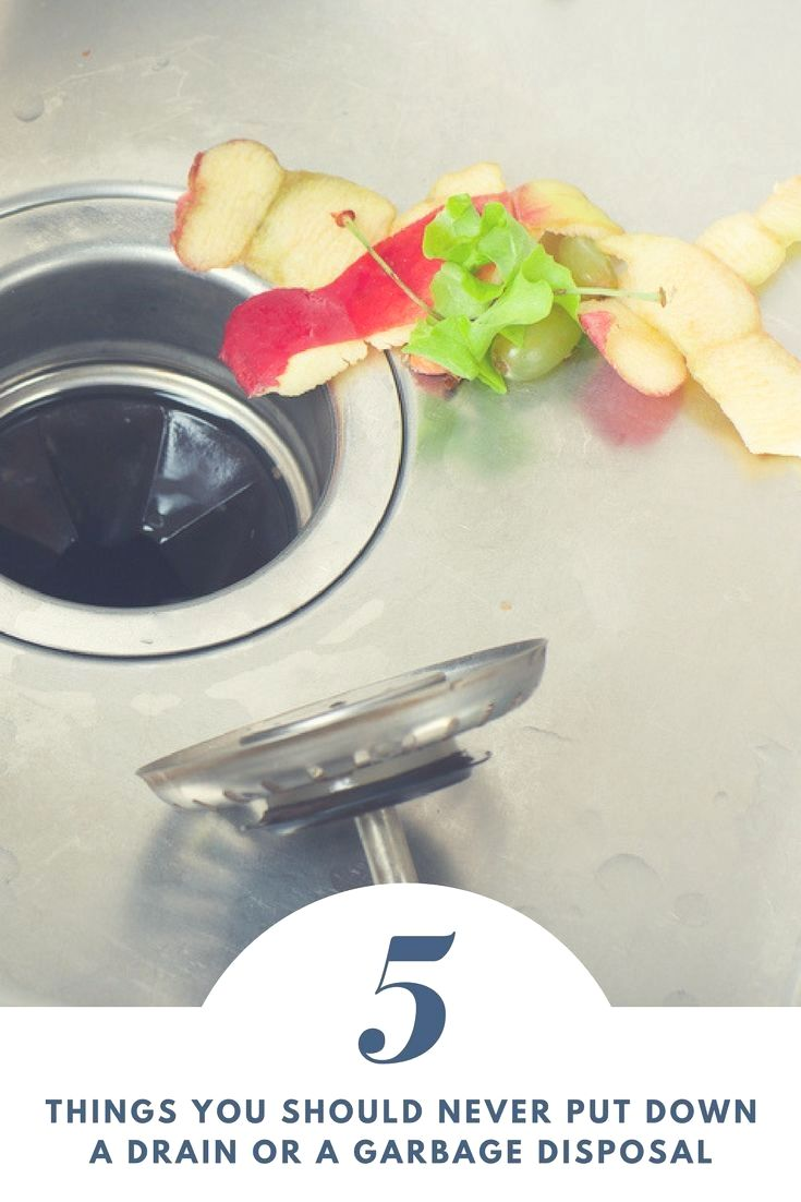 15 Things You Should Never Put Down Your Garbage Disposal Trash