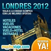 LONDRES 2012, LA CIUDAD OLIMPICA - HOTEL+VUELO+ENTRADAS