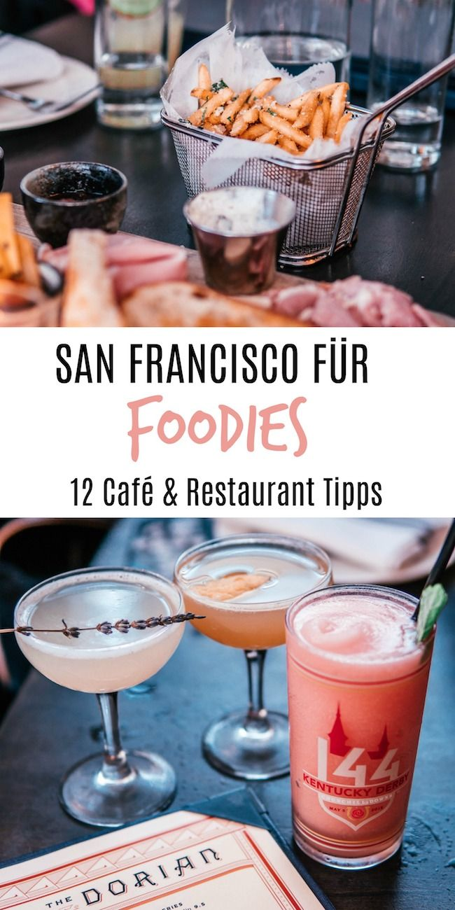 Food Guide: Meine liebsten Cafés und Restaurants in San Francisco