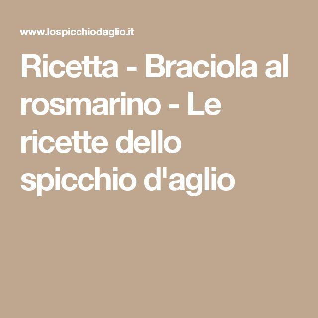 Ricetta - Braciola al rosmarino - Le ricette dello spicchio d'aglio