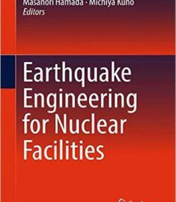 Earthquake Engineering For Nuclear Facilities PDF