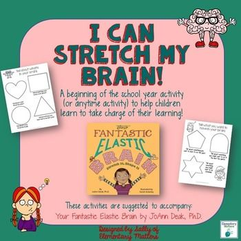 Want your kiddos to learn to take charge of their learning? This freebie is designed to go with JoAnn Deak's book, Your Fantastic Elastic Brain, but it's not absolutely necessary to read the book.This freebie is an opportunity for children to think about how their brain works, and what they can do to make more learning happen.