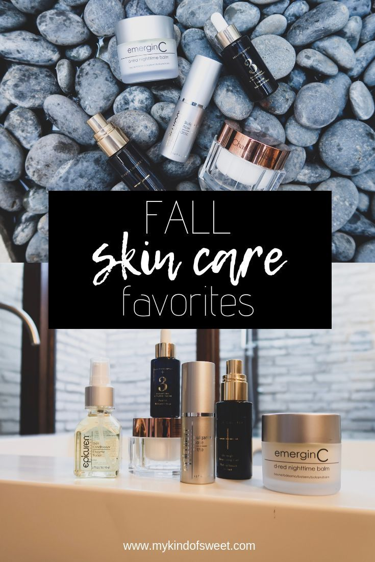 Fall Skin Care Favorites My Kind Of Sweet Autumn Skincare Skin Care Routine Beauty Routines