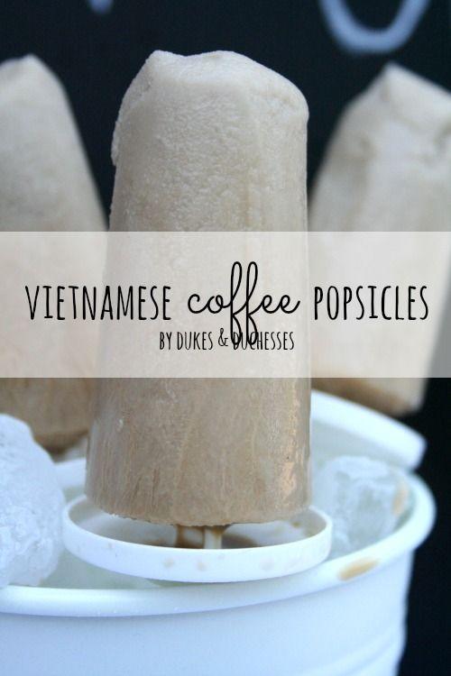 Vietnamese Coffee Ice Pops Recipe — Dishmaps