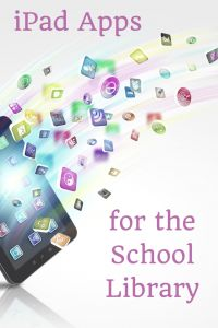 iPad Apps for the School Library. Get more school library ideas at http://elementarylibrarian.com