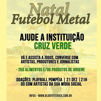 Natal Metal Solidário: grupo de músicos, jornalistas e produtores unem futebol com ação social