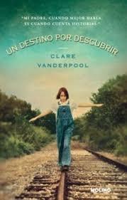 """Un destino por descubrir"" de Clare Vanderpool. Reseña en  http://bibsegovia.blogspot.com.es/2012/02/un-destino-por-descubrir-de-clare.html"