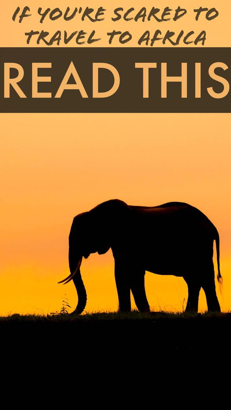 Traveling Africa is not as scary as you may think! Here is why you should travel the continent.