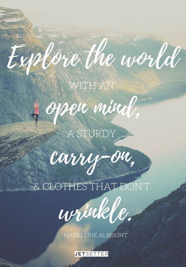 A travel quote from Madeleine Albright.