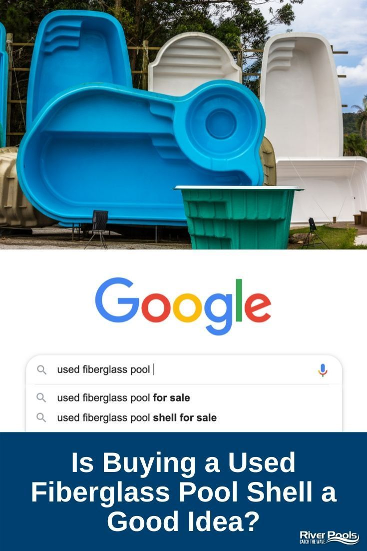 Is Buying A Used Fiberglass Pool Shell A Good Idea Small Fiberglass Pools Fiberglass Pools Fiberglass Pool Prices