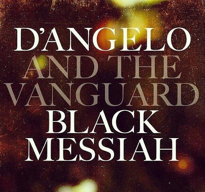 "D'Angelo -  ""Black Messiah"""