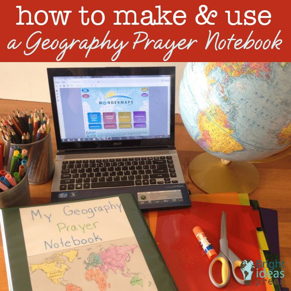 How to Make and Use a Geography Prayer Notebook