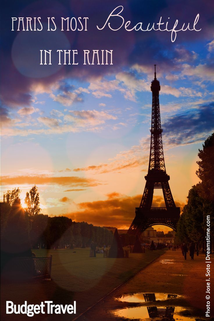 It Is Truly A Magical City In The Rain Inspired By The Quote Actually Paris Is The Most