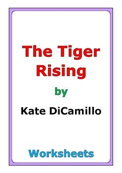 """This is a 49-page set of worksheets for the story """"The Tiger Rising"""" by Kate DiCamillo. This also includes a 4-page story test. For each set of five chapters (C1-C5, C6-C10, etc...), there are two worksheets: * comprehension questions * vocabulary and story analysis"""