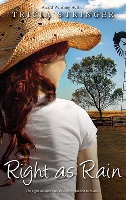 Right as Rain - Tricia Stringer #rural #country #romance #Aussie #Australian
