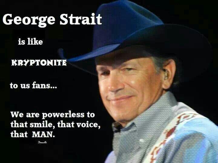 6eba06e5937740c858f937bbb1cf06b3 george strait texas pride 102 best george strait images on pinterest king george, george,George Strait Meme