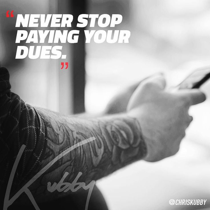 You can never stop paying your dues. You don't deserve anything. You're not entitled to anything. I know that sounds harsh but so many people want success before they've put in the work. And remember when you do get success - whatever that means for you because it's different for everyone - you need to maintain it and that means paying more dues. Put in the work.