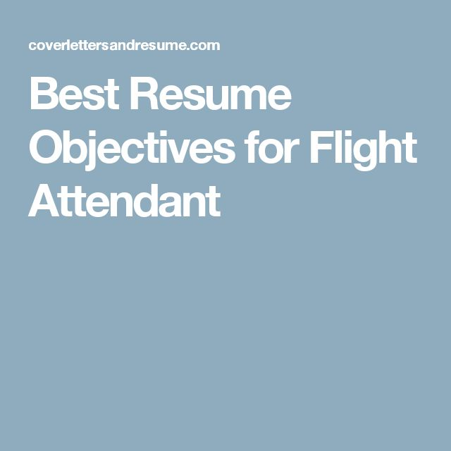 Best Resume Objectives for Flight Attendant