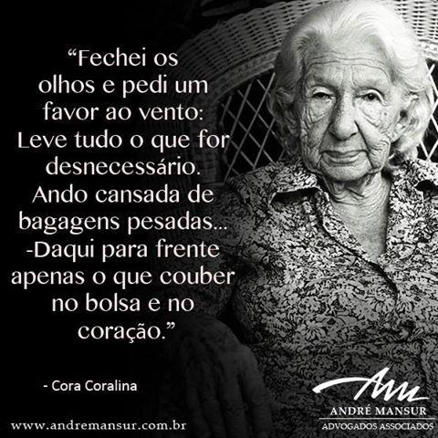 PELO BEM DO BRASIL: CORA CORALINA - MAIS UM LINDO TEXTO