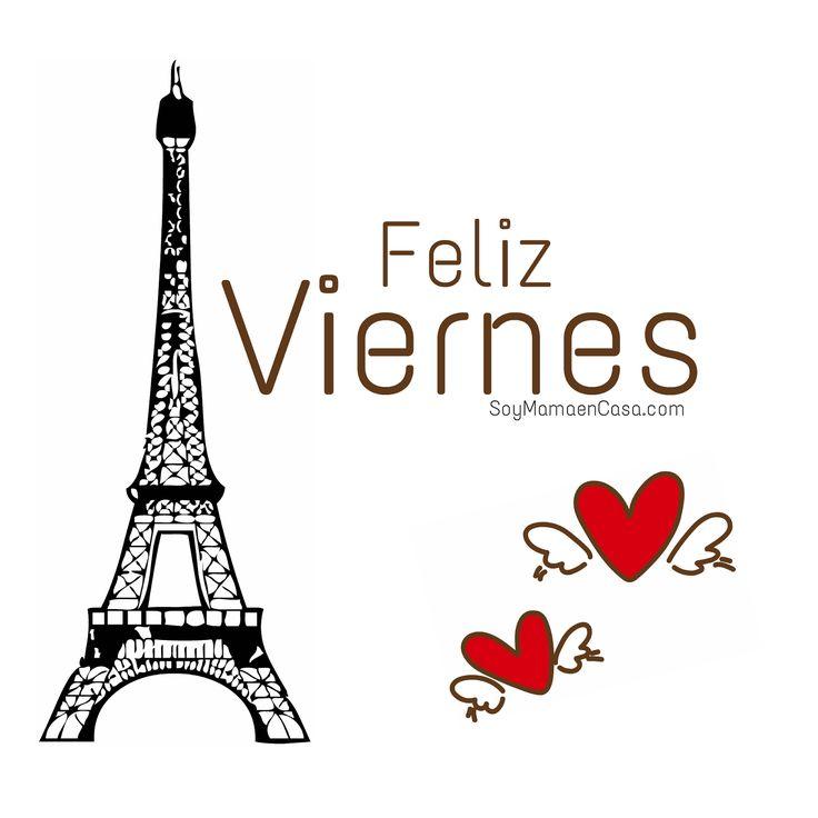 feliz-Viernes- Paris- Torre - Eiffel- corazones