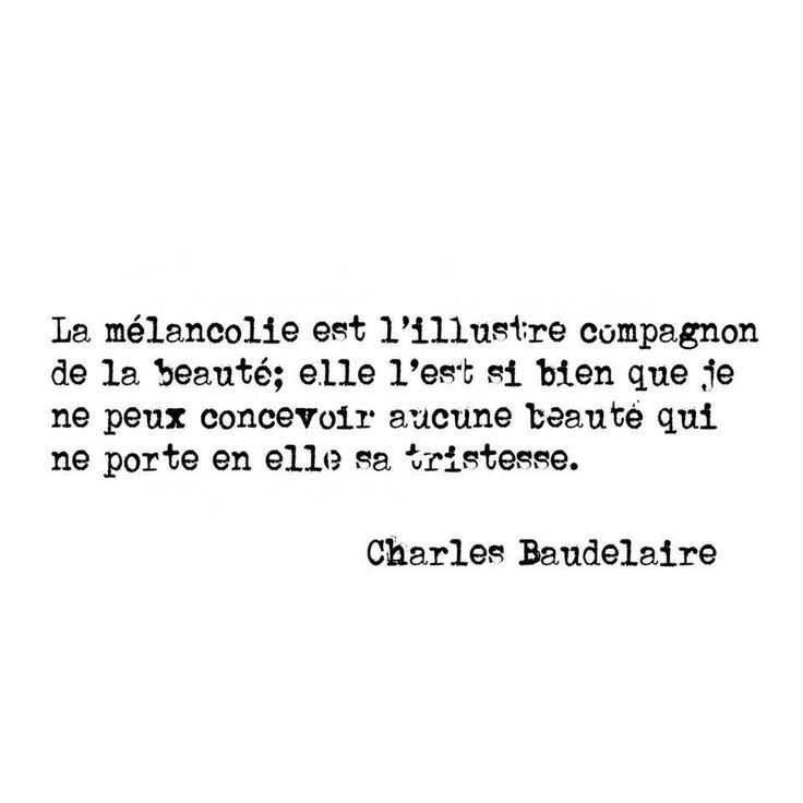 Baudelaire Melancolie Citation Auteur Poeme Et Citation