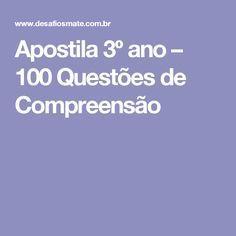 Apostila 3º ano – 100 Questões de Compreensão