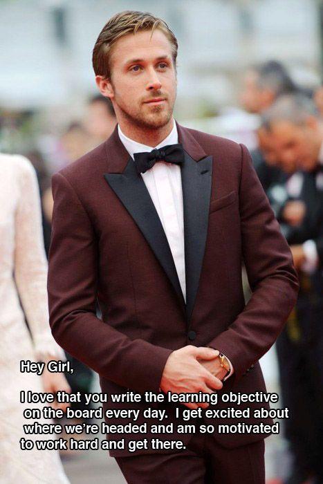 hehe: Ryan Gosling, Learning Object, But, Ryangosling, Style, Learning Target, Hey Girls, Suits, Teachers