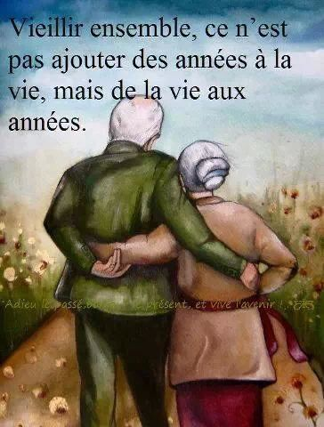 My Favorite French Quotes..old together, not add years to life, but life to years.