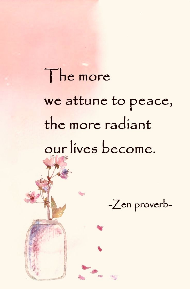 More Attune To Peace More Radiant Our Lives In 2021 One Word Quotes Sarcastic Quotes Funny Zen Quotes