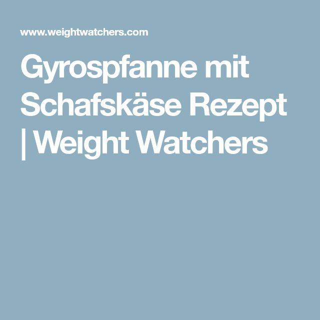 Gyrospfanne mit Schafskäse Rezept   Weight Watchers