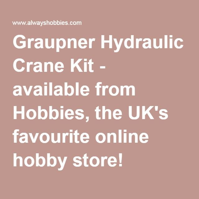 Graupner Hydraulic Crane Kit - available from Hobbies, the UK's favourite online hobby store!