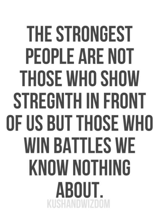 Not every warrior is visible to your eye.  Some are fighting in the trenches-secret places on your behalf. Praying!