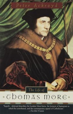 The Life of Thomas More by Peter Ackroyd, Click to Start Reading eBook, Peter Ackroyd's The Life of Thomas More is a masterful reconstruction of the life and imagination of
