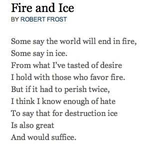 Robert Frost | Fire and Ice | Favorite Quotes/Poems ...