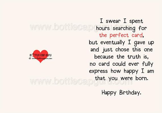 Download The Perfect Card Happy Birthday Romantic Birthday Card For Him Or Her Kids Friend Printable Card Funny Greeting Cards Jpg Birthday Quotes For Him Apology Quotes For Him Apologizing Quotes