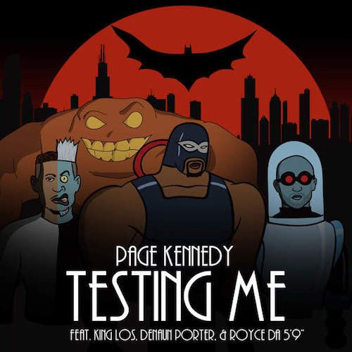 "Page Kennedy Ft. King Los, Royce Da 5'9"" & Denaun Porter – Testing Me (CDQ) Mp3 Download Stream & Download Page Kennedy Ft. King Los, Royce [...]"