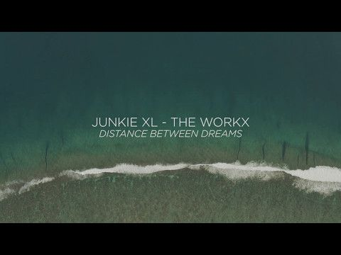 junkiexlofficial: Junkie XL - The Workx (Distance Between Dreams Score)