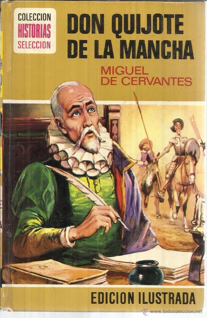 DON QUIJOTE DE LA MANCHA. MIGUEL DE CERVANTES. BRUGUERA. BARCELONA. 1979