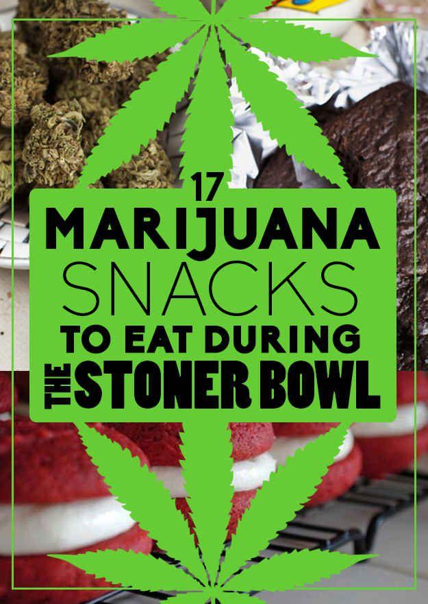 17 Marijuana Snacks To Eat During The Stoner Bowl..... Well, because =)