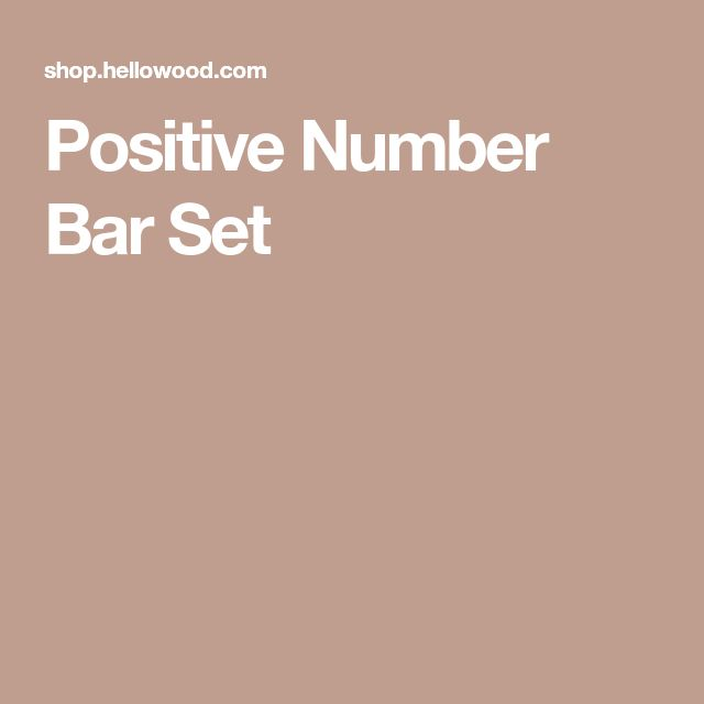 Positive Number Bar Set