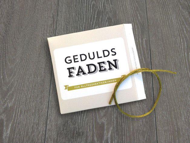 Witzige Geschenkidee für Leute, die sich nichts schenken: Geduldsfaden / funny gift idea for couples made by Design Verlag via DaWanda.com