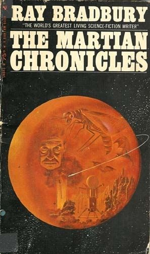 The Martian Chronicles - Ray Bradbury. Love it. I read so many of his stories when I was growing up