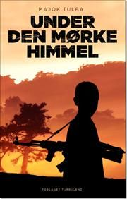 Under den mørke himmel af Majok Tulba, ISBN 9788771480375, 15/8