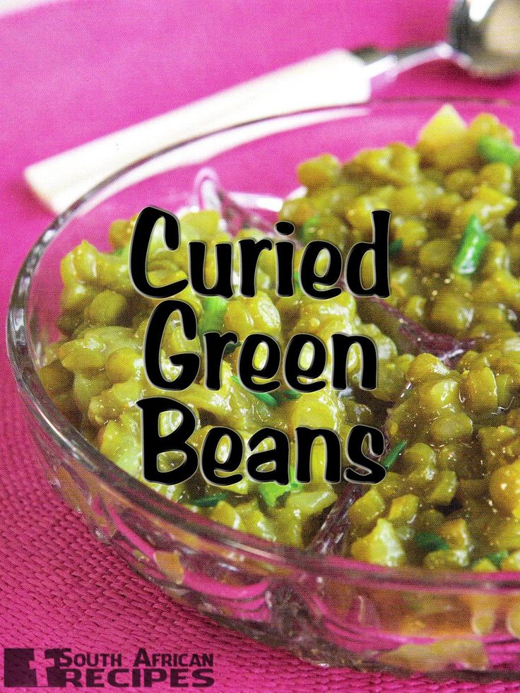 South African Recipes   CURRY GREEN BEANS (KERRIEBOONTJIES)
