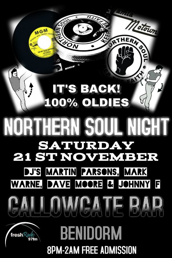 Here we go, out on the floor at the Gallowgate Bar, Rincon de Loix, Benidorm. Get ready for the best Northern Soul & Tamla Motown night in Benidorm! Saturday 21st November from 8PM-2AM. Free Admission. DJ's Martin Parsons, Dave Moore, Mark Warne & Johnny F.  #northernsoul #tamlamotown