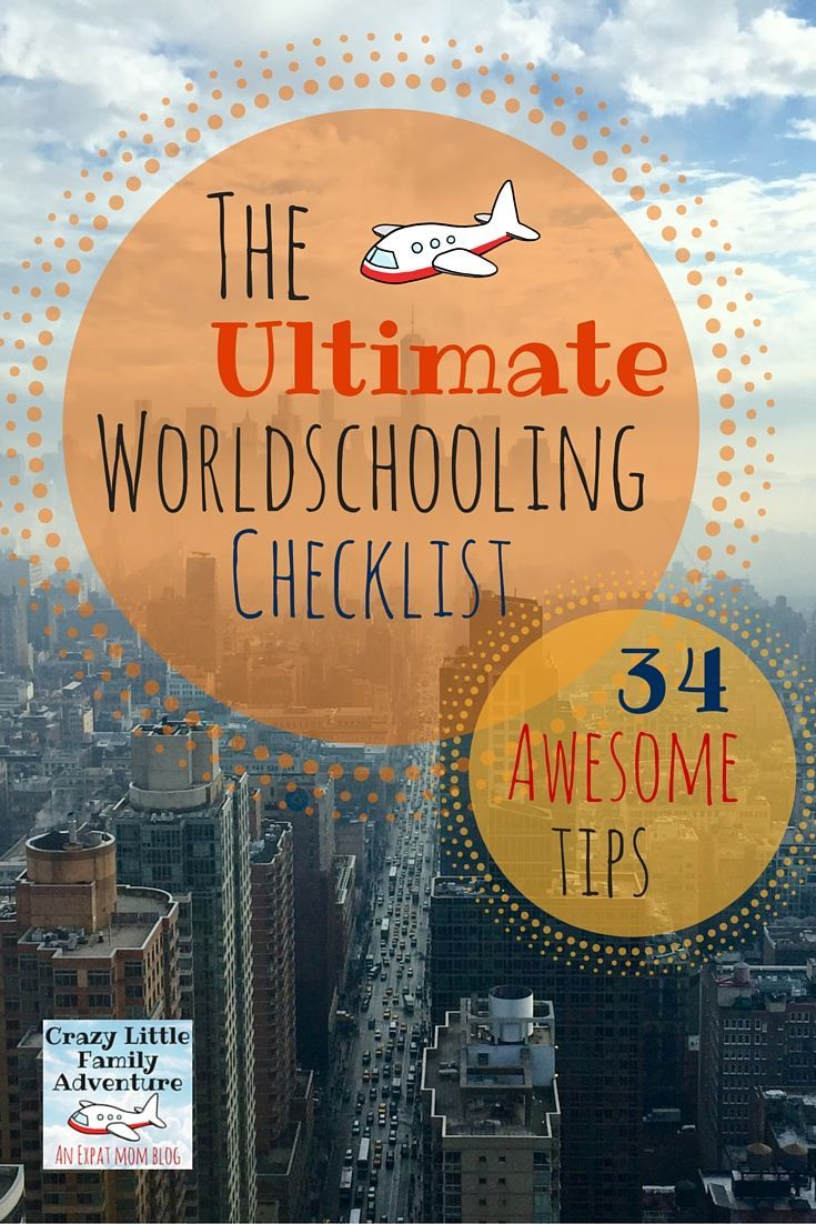 Crazy Little Family Adventure : The Ultimate Worldschooling Checklist, 34…