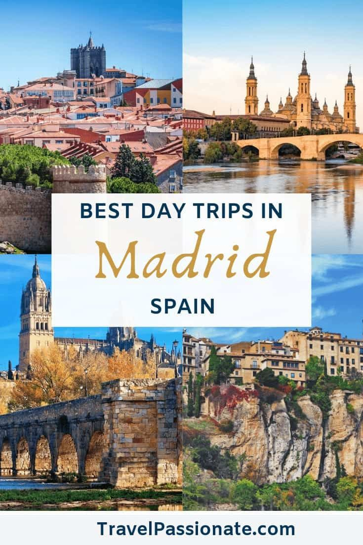 The Best 13 Day Trips From Madrid Spain Travel Passionate Madrid Spain Travel Madrid Travel Spain Travel