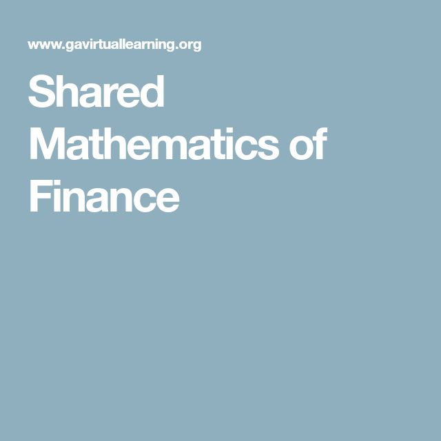 Shared Mathematics of Finance
